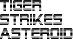 tiger-strikes-astroid